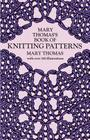 Mary Thomas's Book of Knitting Patterns (Dover Knitting) Cover Image
