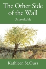 The Other Side of the Wall: Unbreakable Cover Image