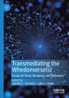 Transmediating the Whedonverse(s): Essays on Texts, Paratexts, and Metatexts Cover Image