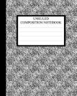 Unruled Composition Notebook: Requested by College Students the World Over Cover Image