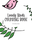 Lovely Birds Coloring Book for Young Adults and Teens (8x10 Coloring Book / Activity Book) Cover Image