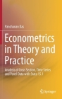 Econometrics in Theory and Practice: Analysis of Cross Section, Time Series and Panel Data with Stata 15.1 Cover Image