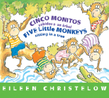 Cinco monitos subidos a un árbol / Five Little Monkeys Sitting in a Tree: (formerly titled En un árbol están los cinco monitos) (A Five Little Monkeys Story) Cover Image