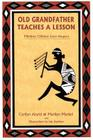 Old Grandfather Teaches a Lesson: Mimbres Children Learn Respect Cover Image