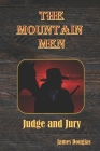 The Mountain Men: Judge and Jury Cover Image