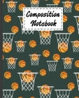 Composition Notebook: Basketball Gifts Themed Cover Wide Ruled Composition For Kids Girls Boys Teens For Taking notes & Ideas - Cute Gifts F Cover Image