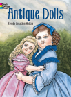 Antique Dolls Coloring Book (Dover Fashion Coloring Book) Cover Image