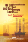 UK Oil and Gas Law: Current Practice and Emerging Trends: Volume I: Resource Management and Regulatory Law Cover Image