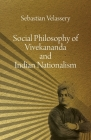 Social Philosophy of Vivekananda and Indian Nationalism Cover Image