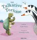 The Talkative Tortoise (Traditional Tales with a Twist) Cover Image