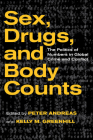 Sex, Drugs, and Body Counts: The Politics of Numbers in Global Crime and Conflict Cover Image