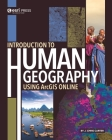 Introduction to Human Geography Using Arcgis Online Cover Image