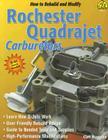How to Rebuild & Modify Rochester Quadrajet Carburetors Cover Image