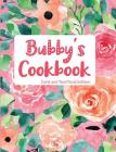 Bubby's Cookbook Coral and Teal Floral Edition Cover Image