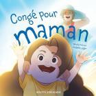 Congé pour maman Cover Image