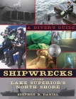 Shipwrecks Along Superior's North Shore: A Diving Guide Cover Image