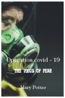 Operation Covid 19 - The virus of fear Cover Image