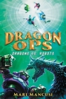 Dragon Ops: Dragons vs. Robots Cover Image