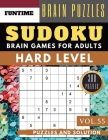 Hard Sudoku: Huge 300 hard SUDOKU puzzle books - sudoku hard to extreme difficulty Maths Book to Challenge Your Brain for Adult and Cover Image