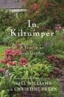 In Kiltumper: A Year in an Irish Garden Cover Image