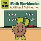 1st Grade Math Workbooks: Addition & Subtraction Cover Image