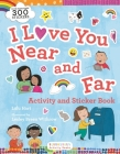 I Love You Near and Far Activity and Sticker Book Cover Image