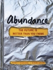 Abundance: The Future Is Better Than You Think Cover Image