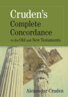 Cruden's Complete Concordance to the Old and New Testaments Cover Image