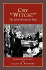 Cry Witch!: The Salem Witchcraft Trials Cover Image