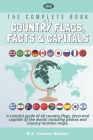 The Complete Book of Country Flags, Facts and Capitals: A colorful guide of all country flags, facts and capitals of the world including photos and co Cover Image