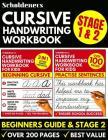 Cursive Handwriting Workbook: Cursive Writing Practice Book For Kids (Cursive For Beginners & Cursive Sentence Handwriting Workbook) Cover Image