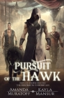 Pursuit of the Hawk: Part 2 of A Rebel's Crucible Cover Image