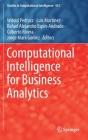 Computational Intelligence for Business Analytics (Studies in Computational Intelligence #953) Cover Image