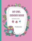 My Owl Sudoku Book: 40 brand-new Sudokus Puzzles for Kids - Easy Cover Image