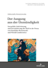 Der Ausgang aus der Unmündigkeit; Sexualität, Kultivierung und Entzauberung der Welt in der Prosa von Stanislaw Brzozowski und Witold Gombrowicz (Eastern European Culture #16) Cover Image