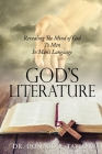 God's Literature: Revealing The Mind of God To Men In Man's Language Cover Image
