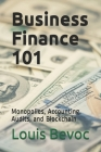 Business Finance 101: Monopolies, Accounting, Audits, and Blockchain Cover Image