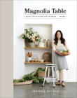Magnolia Table, Volume 2: A Collection of Recipes for Gathering Cover Image