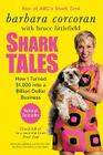 Shark Tales: How I Turned $1,000 into a Billion Dollar Business Cover Image