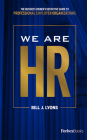 We Are HR: The Business Owner's Definitive Guide to Professional Employer Organizations Cover Image