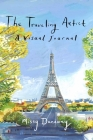 The Traveling Artist: A Visual Journal Cover Image