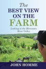 The Best View on the Farm Cover Image