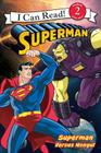 Superman Classic: Superman versus Mongul (I Can Read Level 2) Cover Image