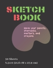 Sketch Book: Large Notebook (Move your pencils, charcoals, markers, and crayons) for Drawing, Doodling or Sketching, Sketch Pad, Ar Cover Image