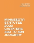 Minnesota Statutes 2020 Chapters 480 to 494 Judiciary Cover Image