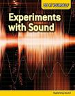 Experiments with Sound: Explaining Sound Cover Image