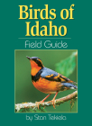 Birds of Idaho Field Guide (Our Nature Field Guides) Cover Image