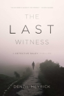 The Last Witness: A Detective Daley Thriller Cover Image