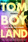 Tomboyland: Essays Cover Image