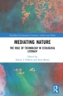 Mediating Nature: The Role of Technology in Ecological Literacy Cover Image